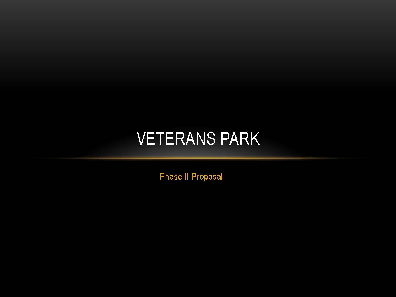 Veterans Park Phase II City Council Presentaton 05172017